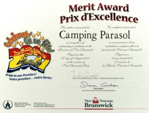 Camping Parasol was a recipient of the 2007 Merit Awards from the Province of New Brunswick